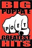 Big Poppa E's Greatest Hits: Poems to Read Out Loud, Big Poppa E, 0615149480