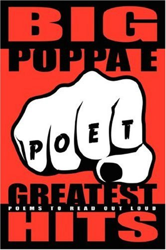 Big Poppa E's Greatest Hits: Poems To Read Out Loud PDF