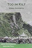 Tod Im Kilt, Emma Goodwyn, 1482682273
