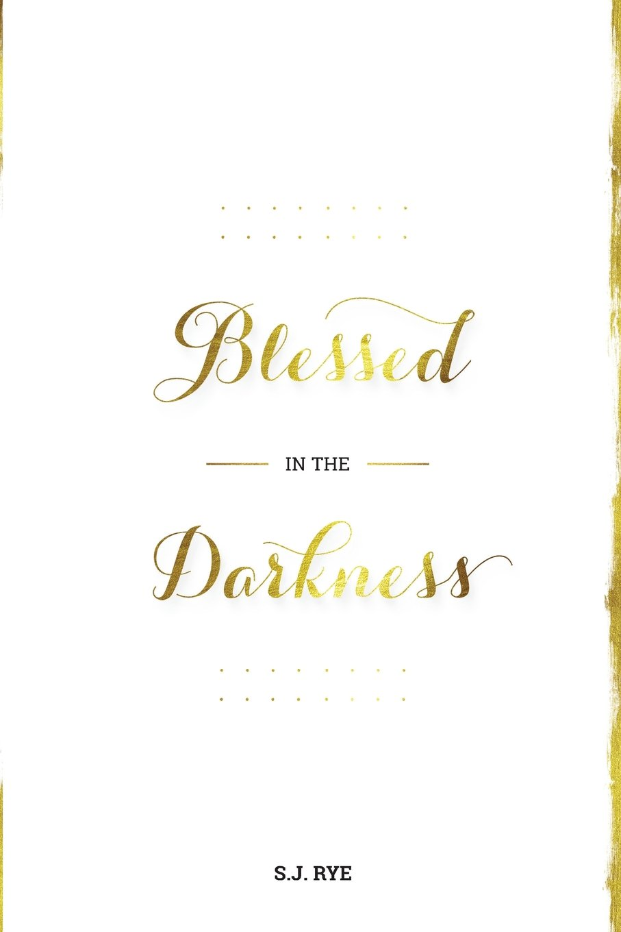 Read Online Blessed in the Darkness PDF