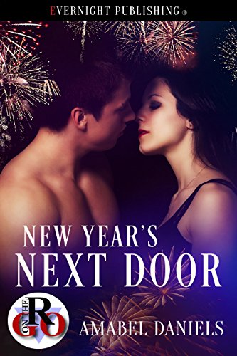 New Year's Next Door (Romance on the Go Book 0) by [Daniels, Amabel ]