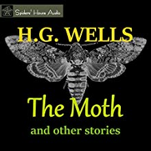The Moth and Other Stories Audiobook by H. G. Wells Narrated by Roy Macready