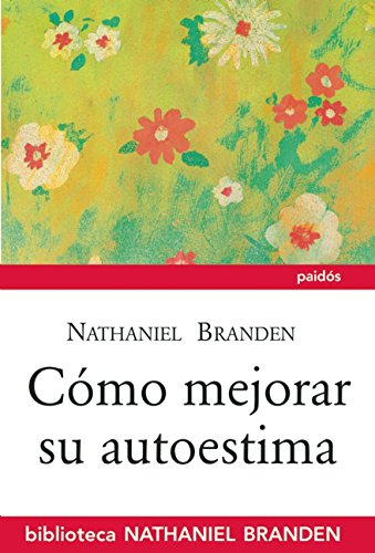 Como mejorar su autoestima (Spanish Edition) [Nathaniel Branden] (Tapa Blanda)