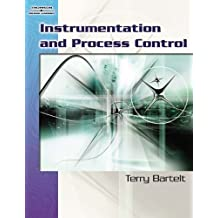 Instrumentation and Process Control by Terry L.M. Bartelt (2006-11-28)