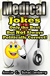Medical Jokes: Only the Best, But Not Always Politically Correct!