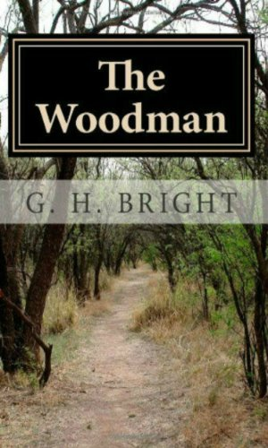 The Woodman: Book One. The Roads of Hell