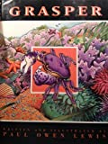 img - for Grasper: A Young Crab's Discovery Hardcover   December, 1993 book / textbook / text book