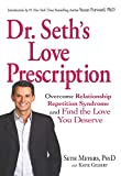 Best Adams Media Dating Advices - Dr. Seth's Love Prescription: Overcome Relationship Repetition Syndrome Review