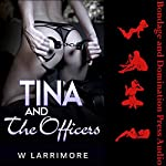 Tina and the Officers: Double Penetration in the Motel Room | W Larrimore