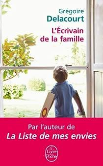 L'écrivain de la famille par Delacourt