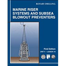 Marine Riser Systems and Subsea Blowout Preventers: Unit 5, Lesson 10