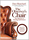 The Observer's Chair - The Miracle of Healing Self Esteem