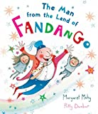 The Man from the Land of Fandango, Margaret Mahy, 0547819889
