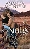No Strings Attached (Last Hope Ranch) (Volume 1)