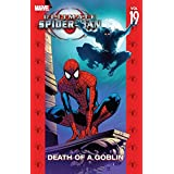 Ultimate Spider-Man Vol. 19: Death of a Goblin (Ultimate Spider-Man (Graphic Novels))