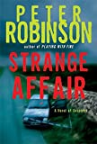 Strange Affair: A Novel of Suspense (Inspector Banks Novels)