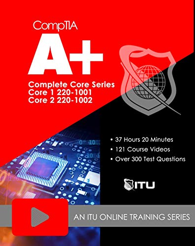 220-1001 / 220-1002 CompTIA A+ Core Series Training Course (Online Registration Code) ()