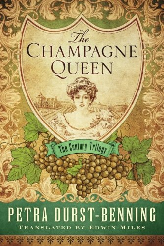 The Champagne Queen (The Century Trilogy)
