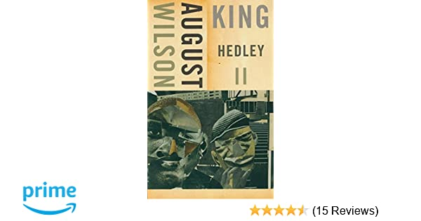 King hedley ii august wilson 9781559362603 amazon books fandeluxe Choice Image