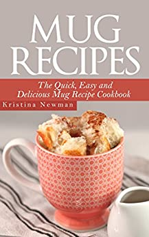 Mug Recipes Microwave Cookbook Cooking ebook