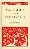 Magic Spells and Incantations, Elizabeth Pepper, 1881098214