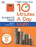 10 Minutes a Day: Math Grade 5, Dorling Kindersley Publishing Staff, 1465402306