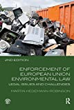 img - for Enforcement of European Union Environmental Law: Legal Issues and Challenges book / textbook / text book