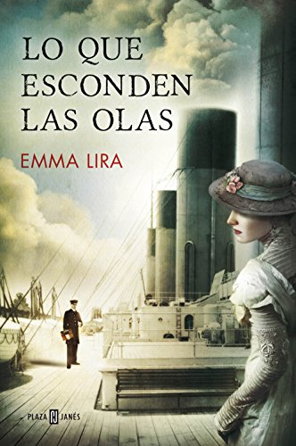 Lo que esconden las olas (Spanish Edition) by [Lira, Emma]