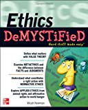Ethics DeMYSTiFieD, Micah Newman, 0071762752