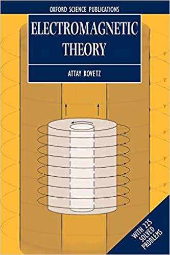 Amazon.com: Electromagnetic Theory (Oxford Lecture Series in ...