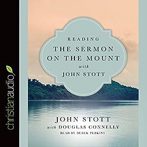 Reading the Sermon on the Mount with John Stott Audiobook
