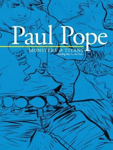 Download Paul Pope: Monsters & Titans - Battling Boy On Tour ebook