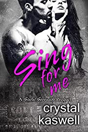 Sing for Me: A Sinful Serenade Prequel