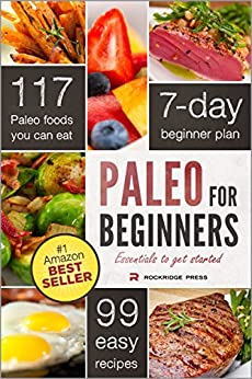 Paleo for Beginners: Essentials to Get Started by [Chatham, John]