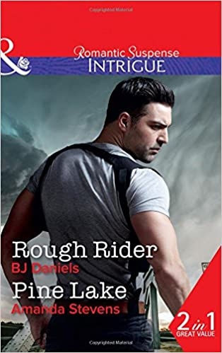Rough Rider: Rough Rider (Whitehorse, Montana: The McGraw Kidnapping, Book 3) / Pine Lake (Whitehorse, Montana: The McGraw Kidnapping, Book 3)