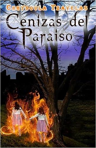 Cenizas del Paraiso (Spanish Edition)