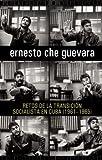 Retos de la Transición Socialista en Cuba, 1961-1965, Ernesto Che Guevara, 1921438215