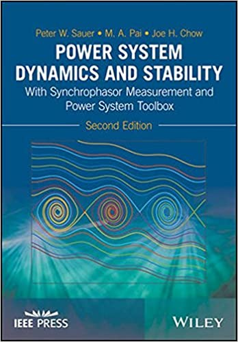 Buy Power System Dynamics and Stability: With Synchrophasor