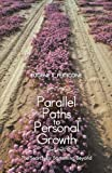 Parallel Paths to Personal Growth, Eugene X. Perticone, 1475960697