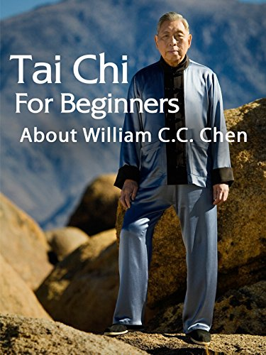 Tai Chi for Beginners: About William C.C. Chen