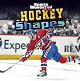 Hockey Shapes (SI Kids Rookie Books)