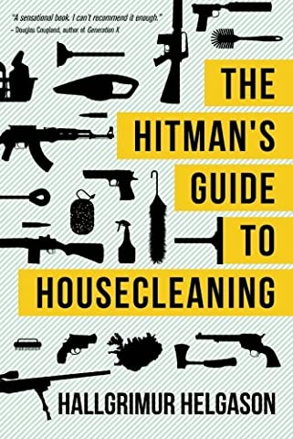 The Hitman's Guide to Housecleaning (Guide To Murder)