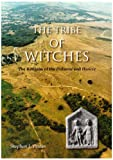 The Tribe of Witches: The Religion of the Dobunni and Hwicce