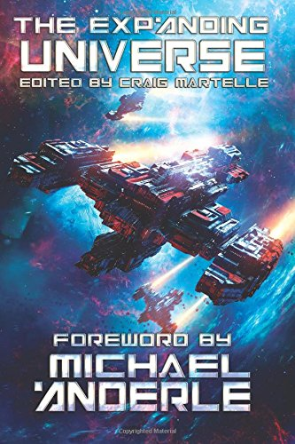The Expanding Universe: An Exploration of the Science Fiction Genre (SCIFI Anthology) (Volume 1)