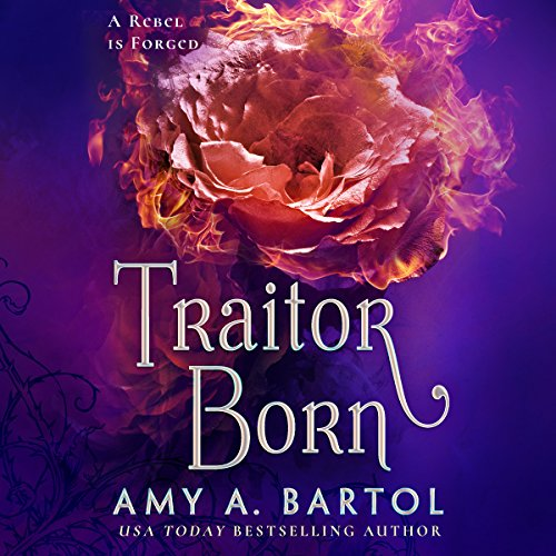 Traitor Born: Secondborn, Book 2