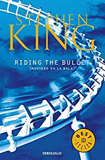 Riding The Bullet par King