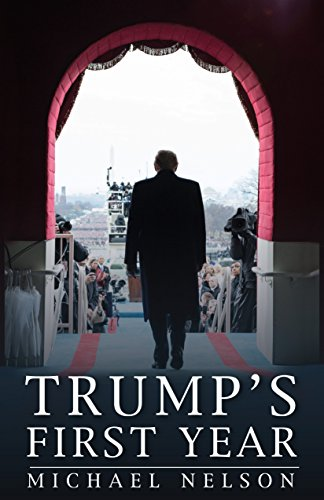 Trump's First Year (Miller Center Studies on the Presidency)