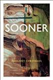 img - for Sooner by Margaret Christakos (2005-09-15) book / textbook / text book