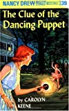"""Clue of the Dancing Puppet (Nancy Drew Mysteries)"" av C. Keene"