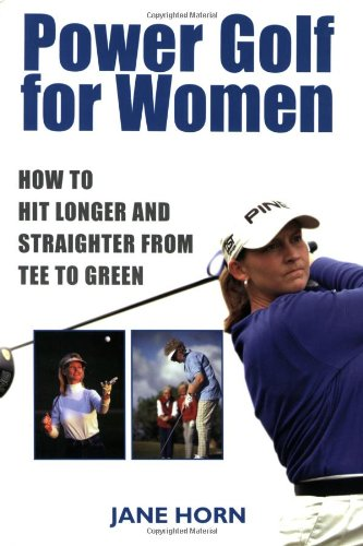 (Power Golf for Women: How to Hit Longer & Straighter from Tee to Green)